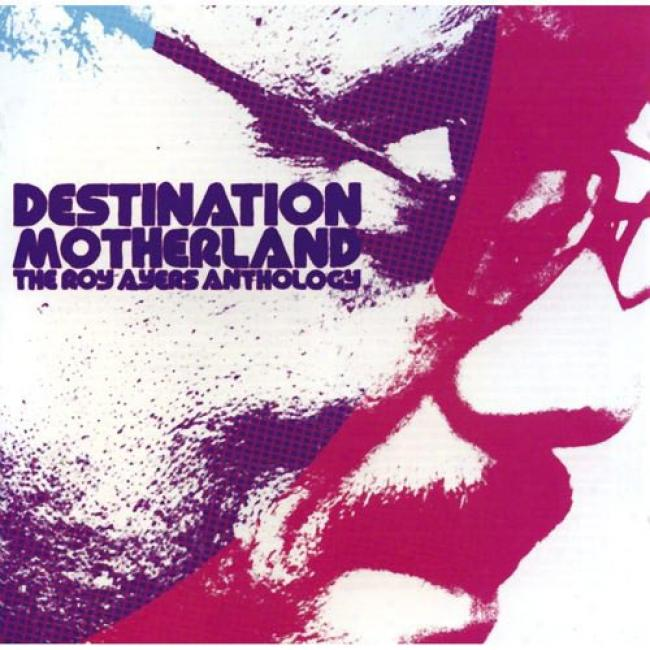Destination Motherland: The Roy Ayers Anthology (2cd)