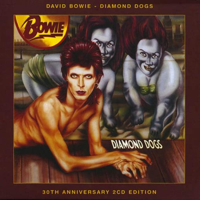 Diamond Dogs (30th Anniversary) (2cd) (digi-pak) (cd Slipcase) (remaster)