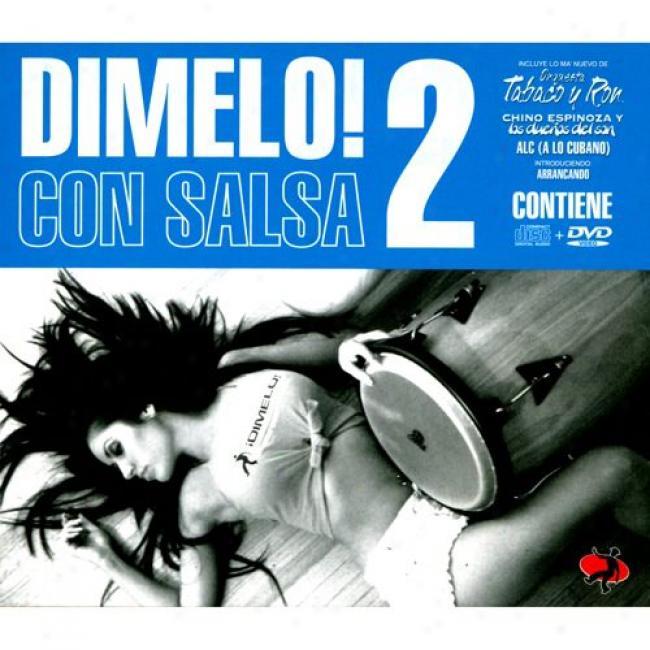Dimelo! Con Salsa 2 (includes Dvd) (cd Slipcase)