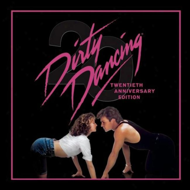 Dirty Dancing Soundtracck (20th Anniversary Edition) (remaster)
