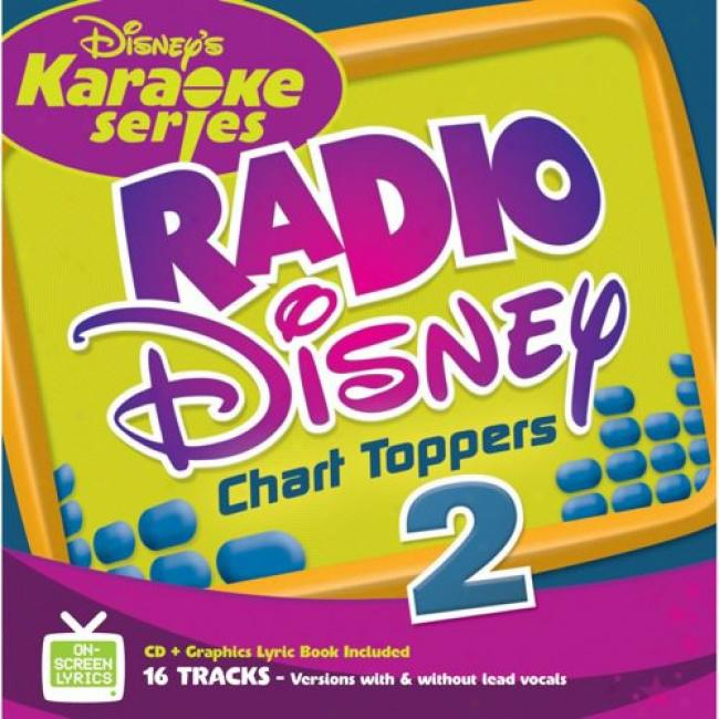 Disney's Karaoke Series: Radio Disney Chart Toppers 2