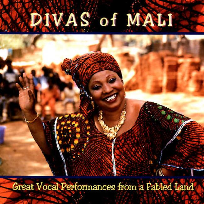 Divas Of Mali: Great Performances From A Fabled Land
