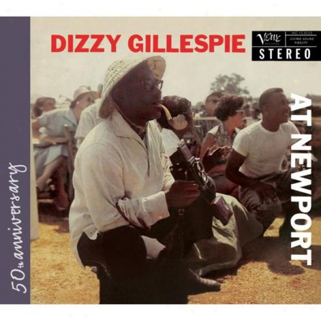 Diizzy Gillespie At Newport (50th Yearly  Edition) (digi-pak) (remaster)