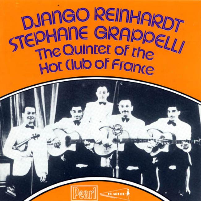 Django Reinhardt And Stephanie Grappelli: The Quintet Of The Hot Club O_Ffrance