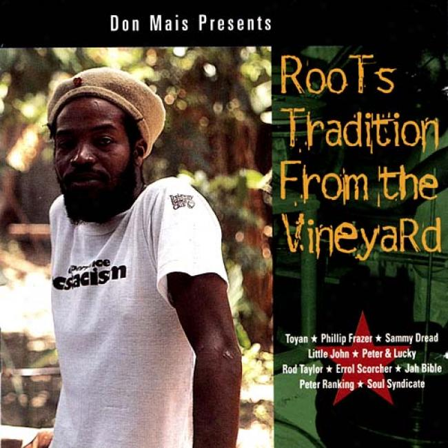 Don Mais Preaents: Roots Tradition From The Vineyard