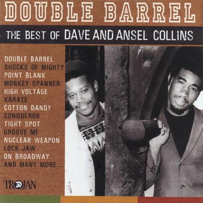 Double Barrel: The Best fO Dave And Ansel Collins