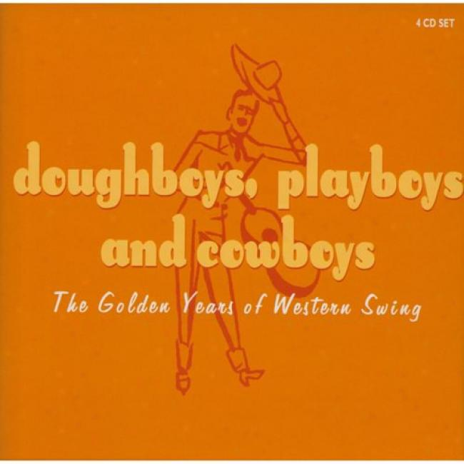 Doughboys, Playboy & Cowboys: The Golden Years Of Western Swing