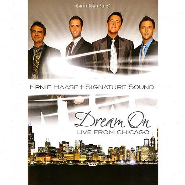 Dream On: Live From Chicago (music Dvd) (amaray Case)