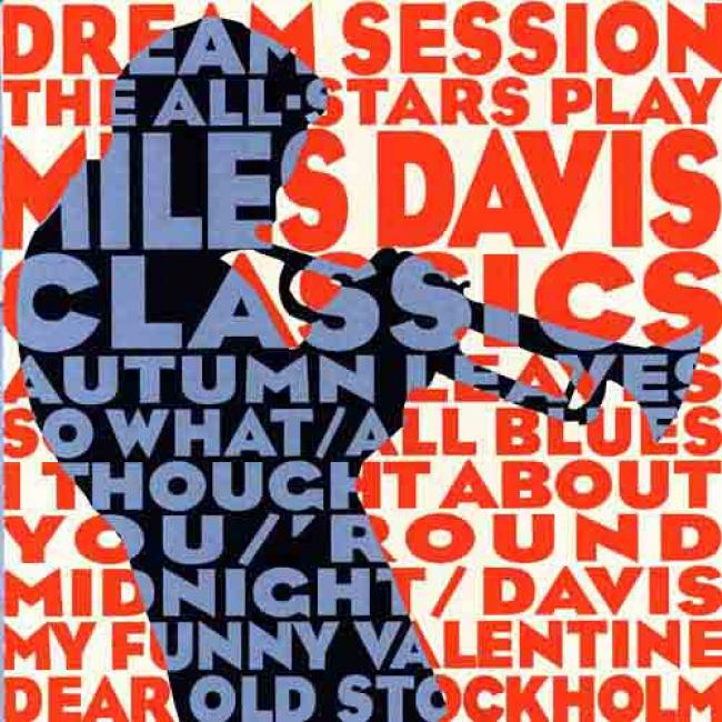 Dream Session: The All-stars Play Miles Davis Cpassics