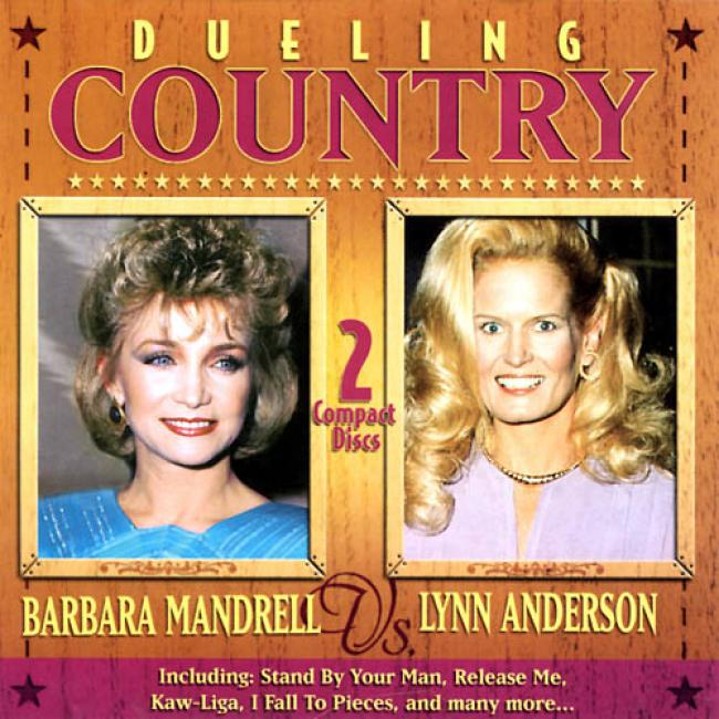 Dueling Counfry: Barbara Mandrell/lunn Anderson