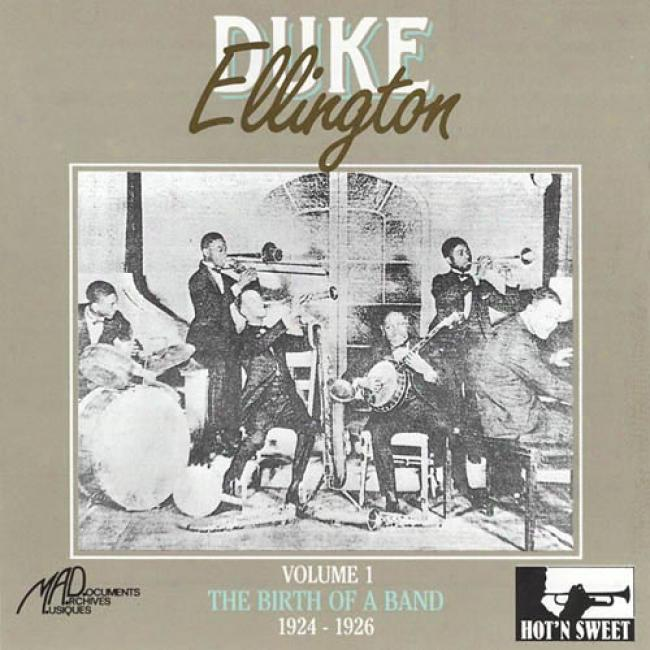 Duke Ellingt0n, Vol.1: The Birth Of A Band 1924-1926