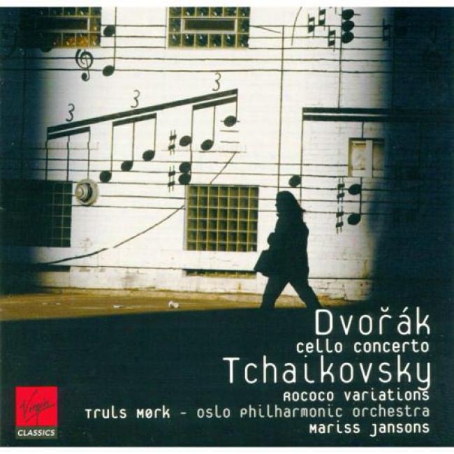 Dvorak: Ce1lo Concerto/tchaikovsky: Rococo Variations