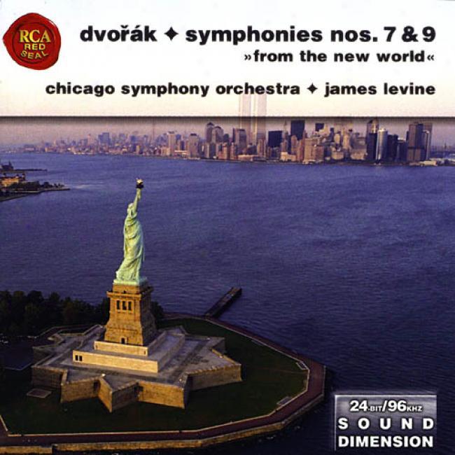 Dvorak: Symphonies Nos. 7 & 9