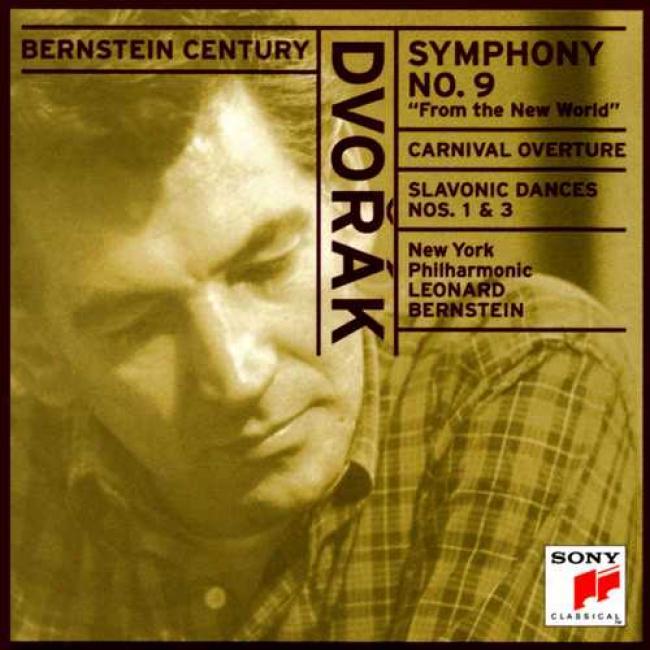 Dvorak: Symphony No.9/carnival Overture/slavonic Dances