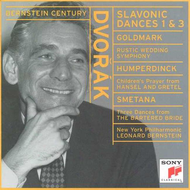 Dvorak/humperdinck/goldmark/smetana: Slavonic Dances Nos.1 & 3/works