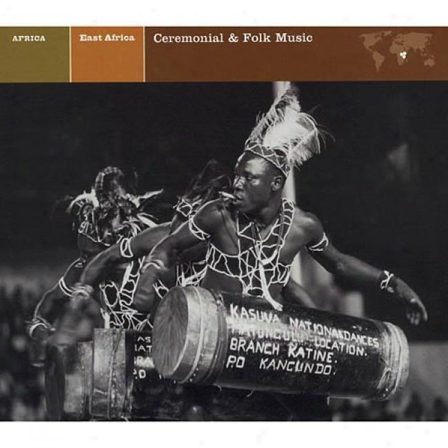 East Africia: Ceremonial & Folk Music (cd Slipcase) (remaster)