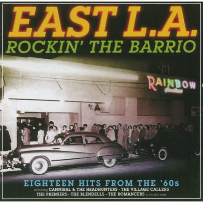 East L.a. Rockin' The Barrio: Eighteen Hits From The '60s