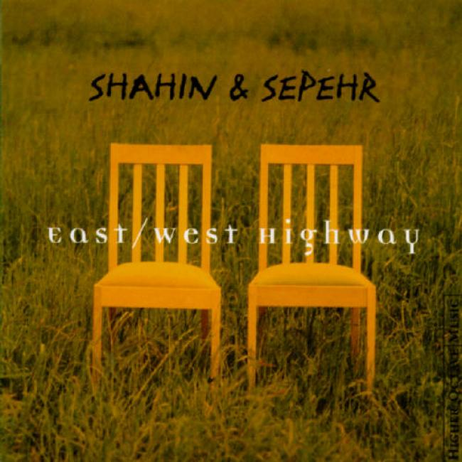 East/west High-road: The Best Of Shahin & Sepehr