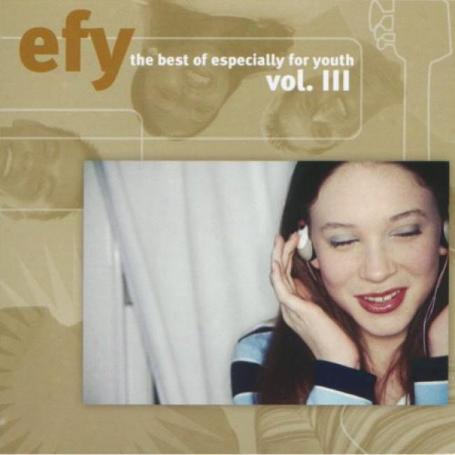 Efy: The B3st Of Especially For Youth, Vol.iii