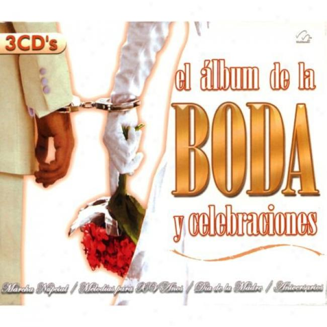 El Album De La Boda Y Celebraciones (3 Disc Box Set)