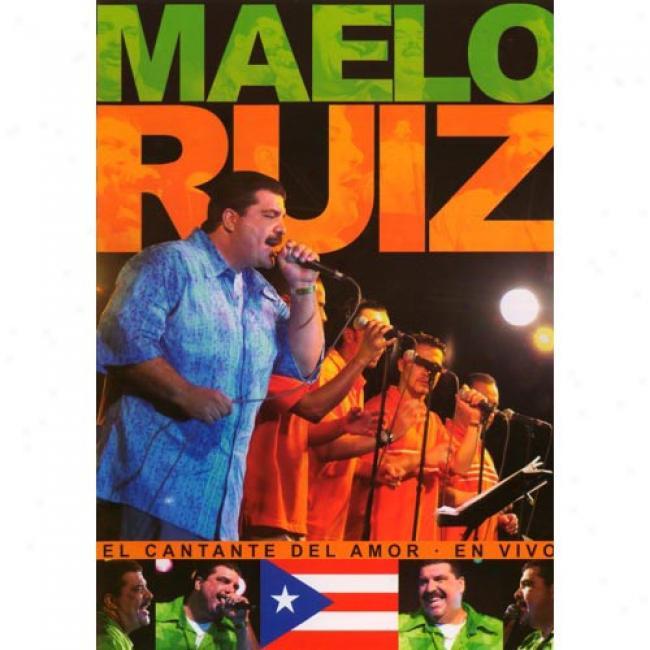 El Cantante Del Amor: En Vivo (Melody Dvd) (amaray Case)