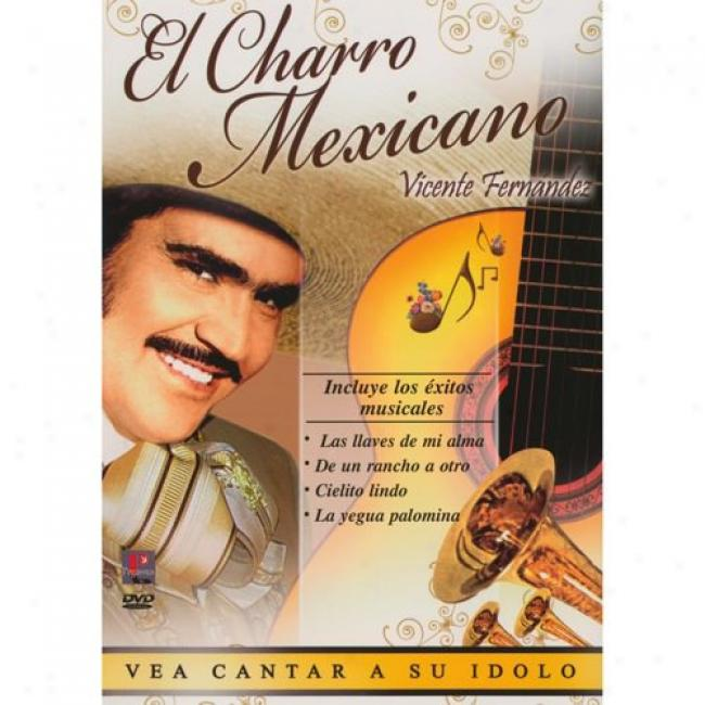 El Charro Mexicano (music Dvd) (amaray Case) (remaster)