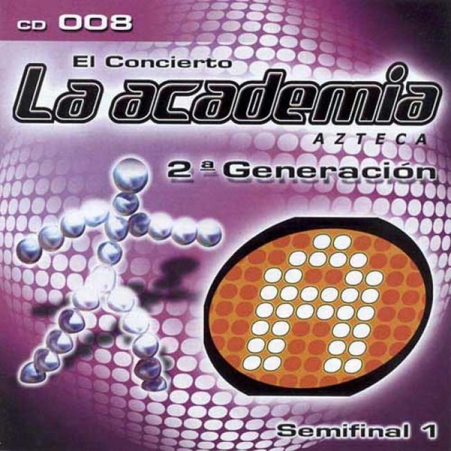 El Concierto La Academia Azteca, Vol.9: 2a Generacion
