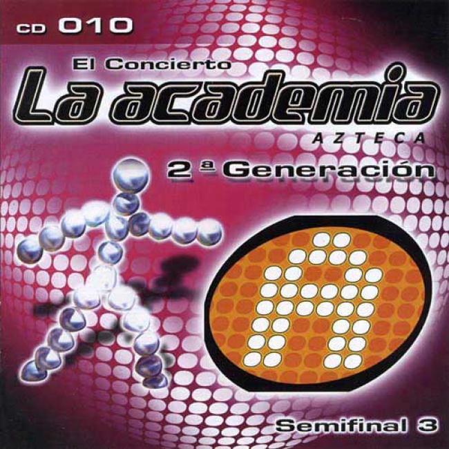 El Concierto La Academia Azteca, Vol.10: 2a Generaion