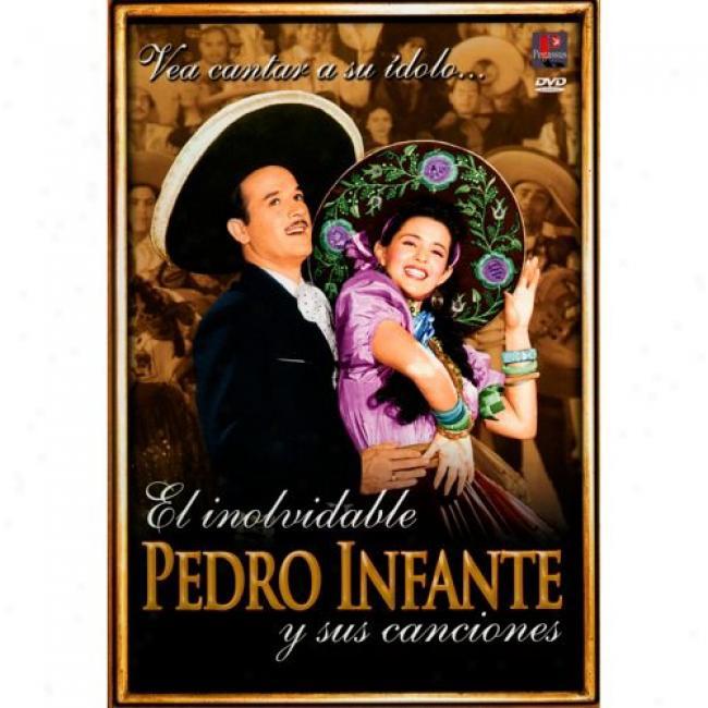 El Inolvifable Pedro Imfante Y Sus Canciones (2 Disc Music Dvd) (amaray Case) (remaster)