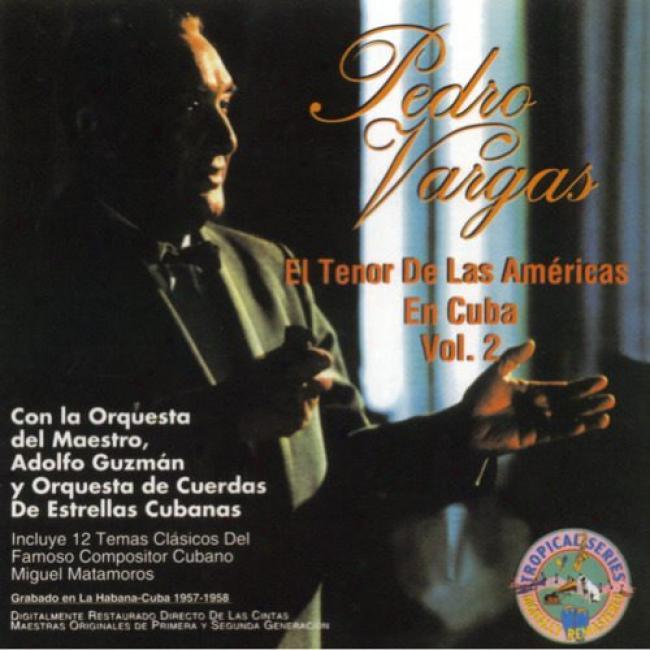 El Tenor De Las Americas En Cuba, Vol.2 (remaster)
