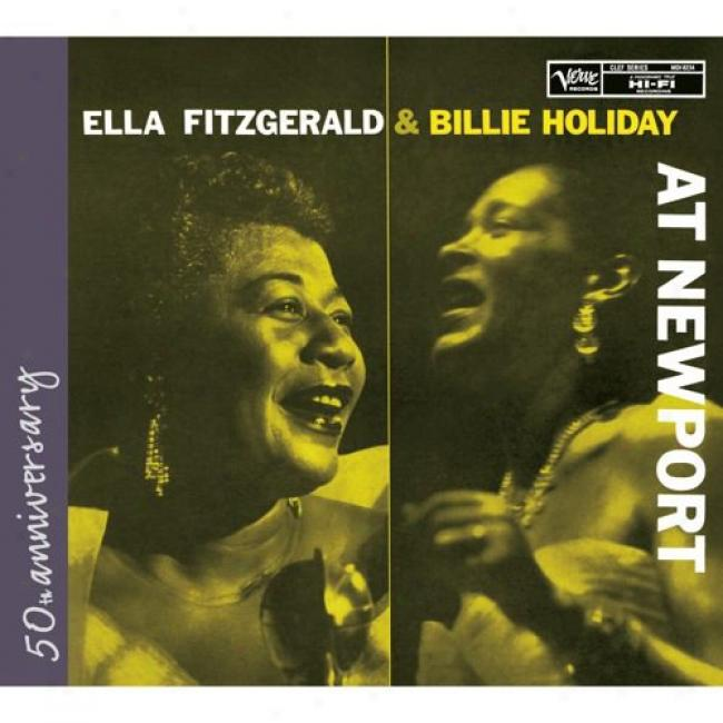 Ella Fitzgerald, Billie Holiday & Carmen Mcrae At Newport (50th Anniversary Edition) (digi-pak) (remaster)