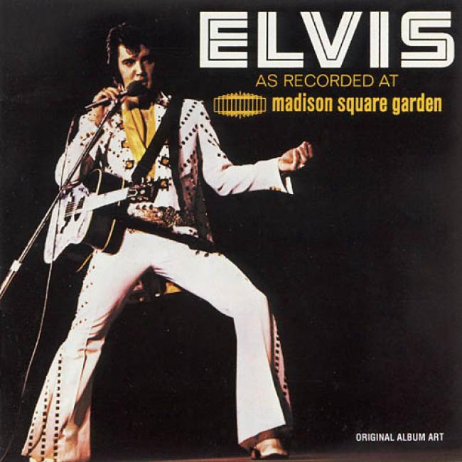 Elvis As Recorded At Madson Square Garden (remaster)
