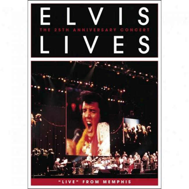 Elvus Lives: The 25th Anniversary Concert (music Dvd) (Gem Case)