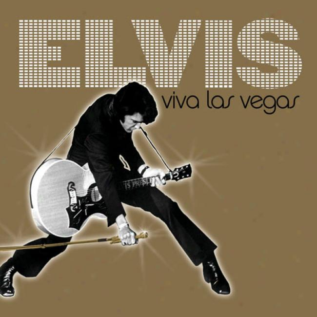 Elvis Viva Las Vegas (with Fastidious  Bonus Cd)