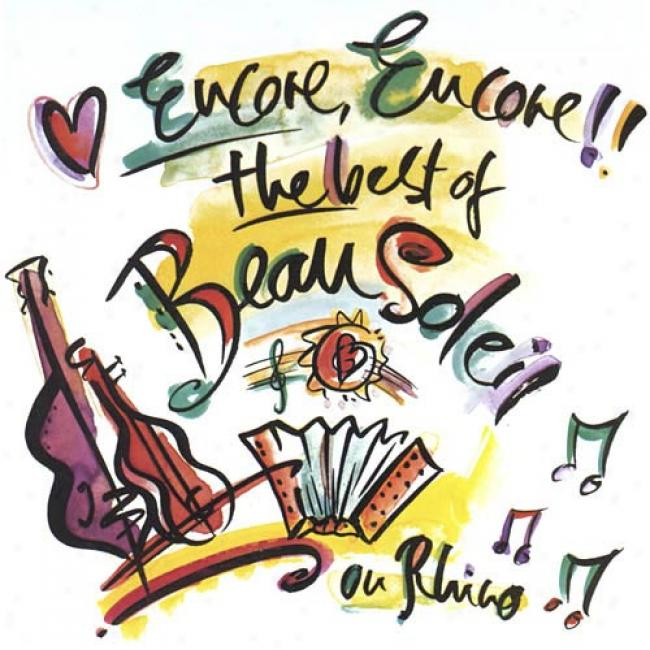 Encore, Encore!!: The Best Of Beausoleil (remaster)