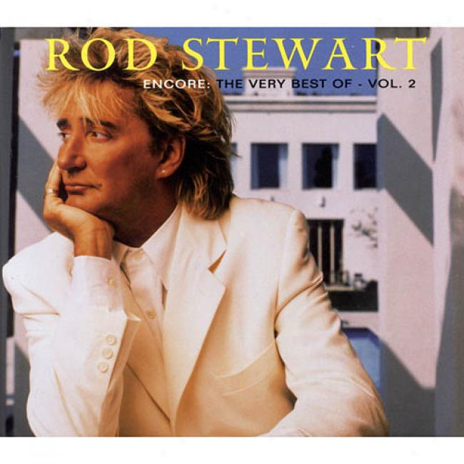 Encore: The Very Best Of Rod Stewart, Vol.2 (cd Slipcase) (remaster)