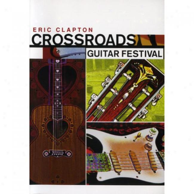 Eric Clapton: Crossroads Guitar Festival (2dvd) (amaray Case) (dvd Slipcass)