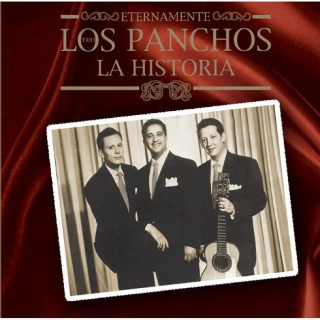 Eternamente Los Panchos: La Historia (includes Dvd)
