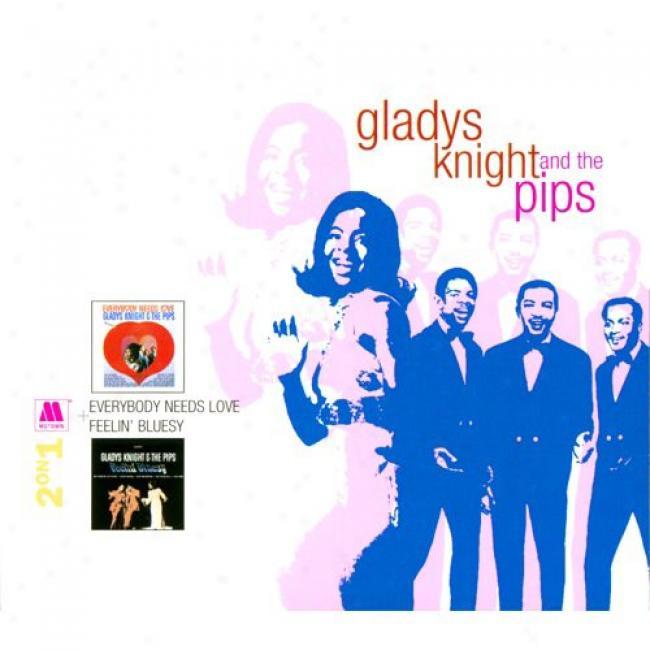 Everybody Needs Love/feelin' Bluesy (digi-pak) (remaster)