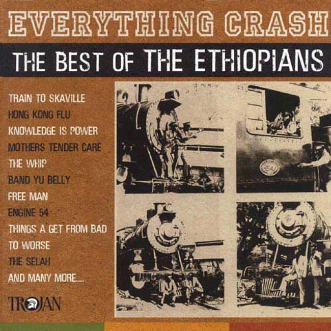 Everything Crash: The Best Of The Ethiopians (remaster)