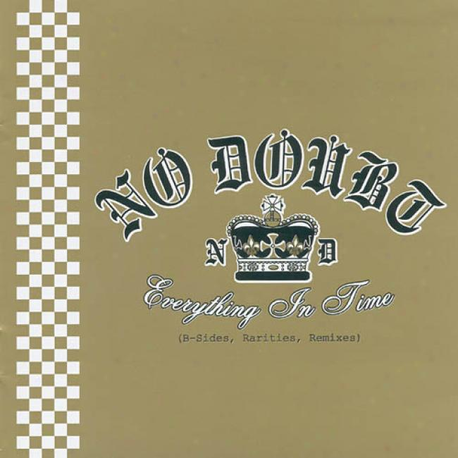 Everything In Time: B-sides, Rarities, Remixes