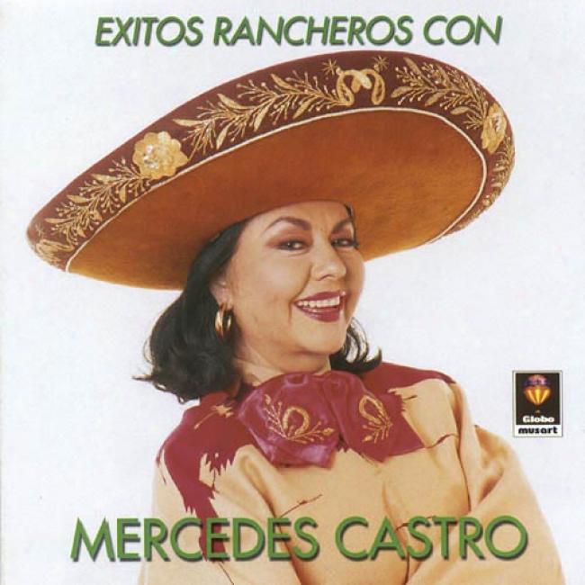 Exitos Rancheros Con Mercedes Castro (remaster)