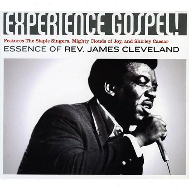 Experiencr Gospel!: Essence Of Rev. James Cleveland (includes Dvd)