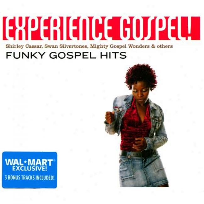 Experience Gospel!: Funky Gospel Hits (with 3 Exclusive Bonus Tracks)