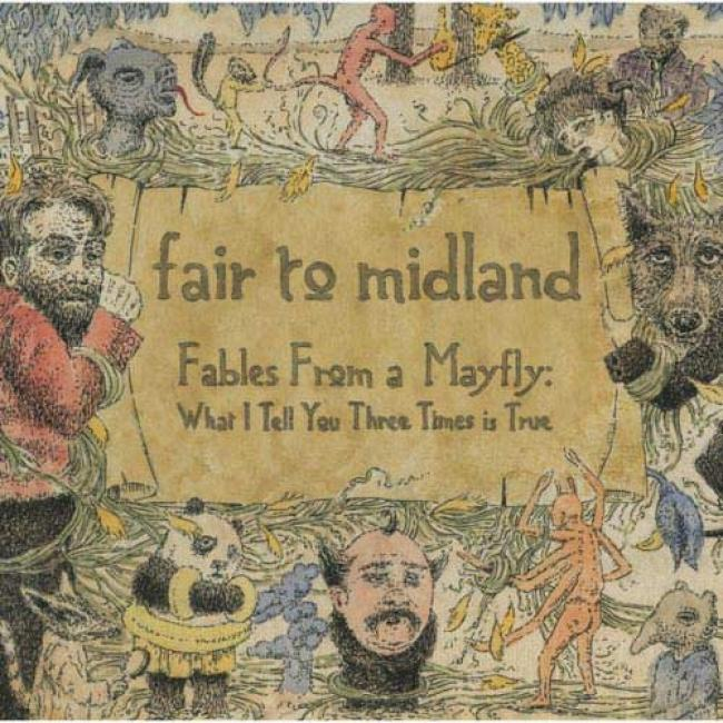 Fables From A Mayfly: What I Tell You Three State of things Is True