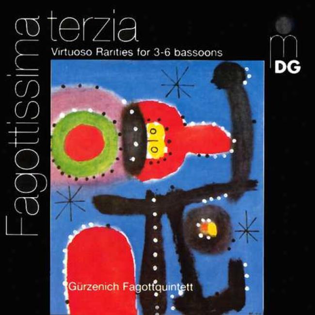 Fagottissima Terzia - Virtuoso Rarities For Bassoons Esemble