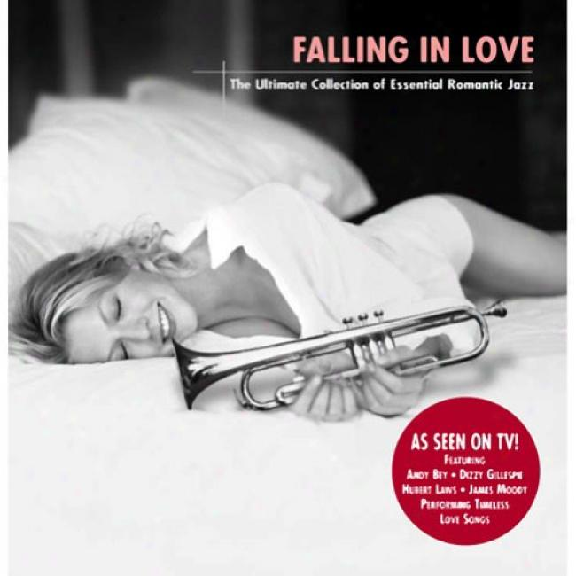 Falling In Love: The Ultimare Collection Of Indispensable element Romantic Jazz
