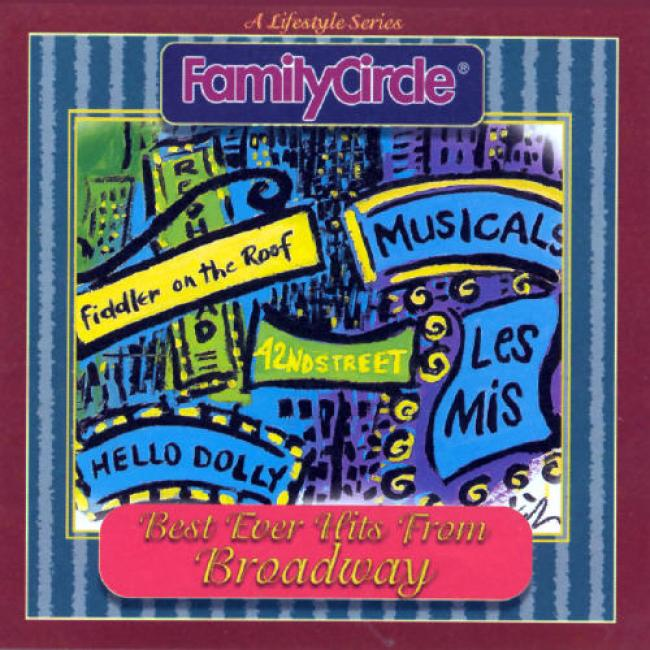 Family Circle: Best Ever Broadway Hits From Broadway