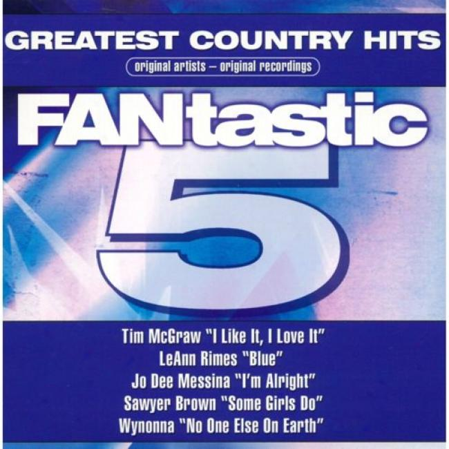 Famtastic Five: Greatest Country Hits (digi-pak)