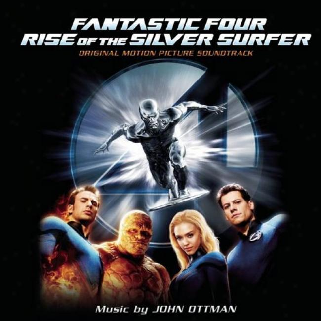 Fantaastic Fpur: Rise Of The Silver Surfer Score